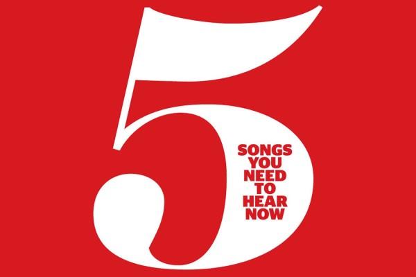 5 SONGS – MARTIN'S PICKS