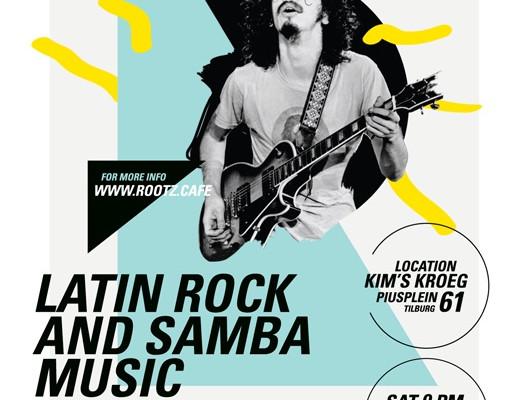 ROOTZ CAFÉ LATIN ROCK & SAMBA NIGHT AT KIM'S KROEG TILBURG/NL